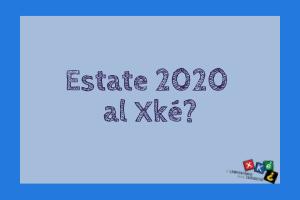 Siamo pronti! Estate ragazzi 2020 al Xké?
